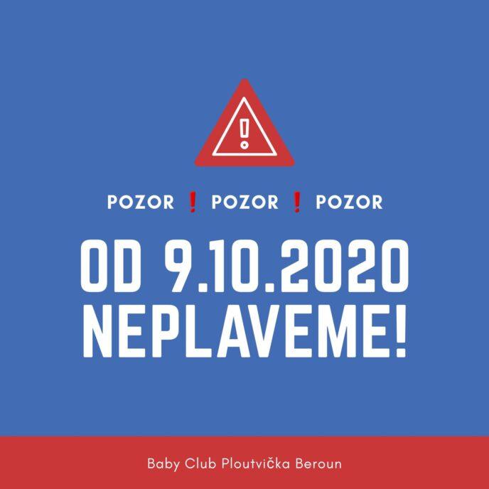 od 9.10.2020 neplaveme